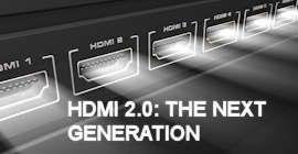 HDMI 2.0 The Next Generation